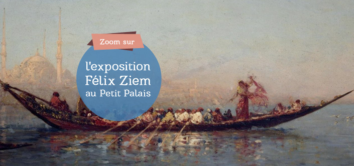 Exposition Félix Ziem