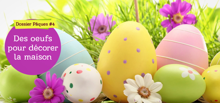 Décorer de vrais oeufs pour personnaliser sa déco à Pâques on
