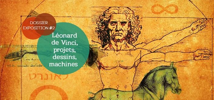 Exposition Léonard de Vinci