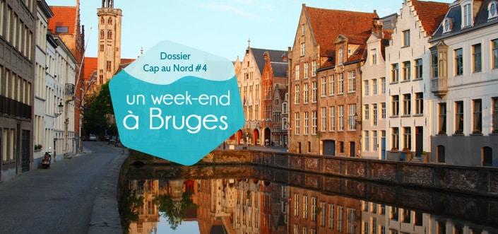 Passer un week-end à Bruges