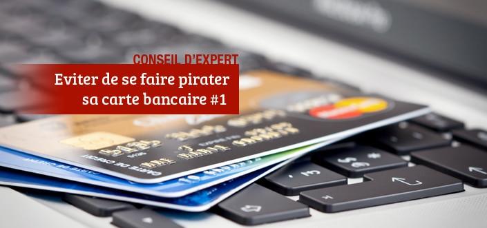 éviter de se faire pirater sa carte bancaire en ligne