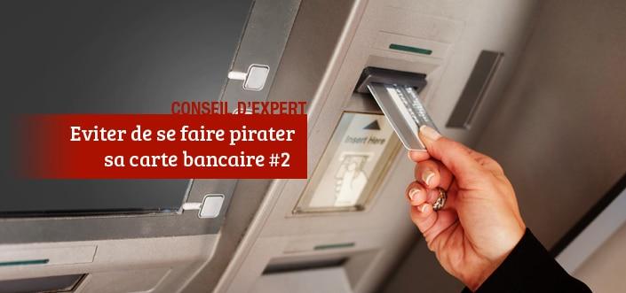 Eviter de se faire pirater sa carte bancaire en ville