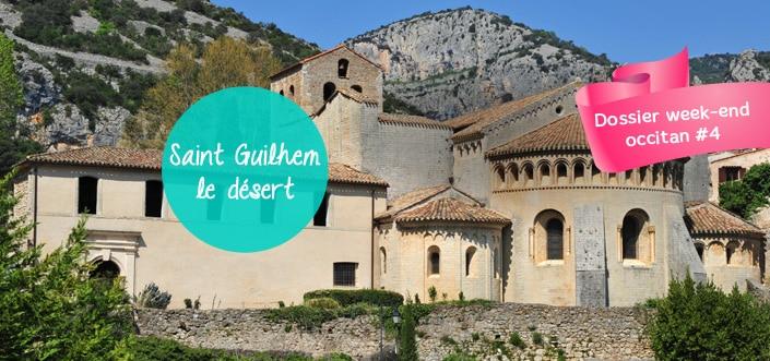 Un week-end à Saint Guilhem le désert