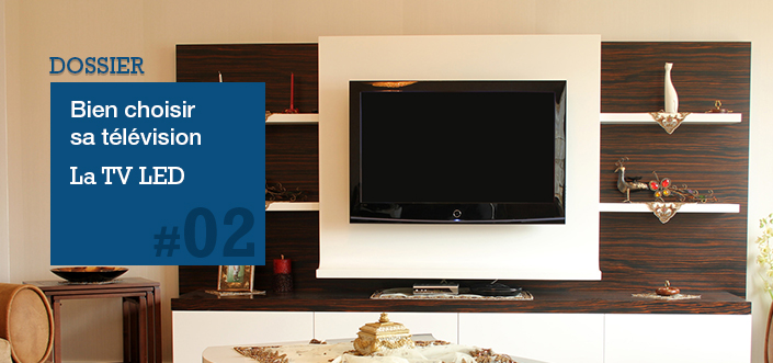 Choisir une TV LED