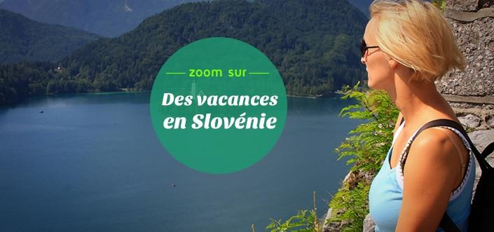 Découvrir la Slovénie