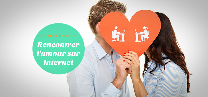 rencontrer amour internet