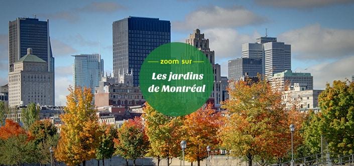 Les jardins de Montréal