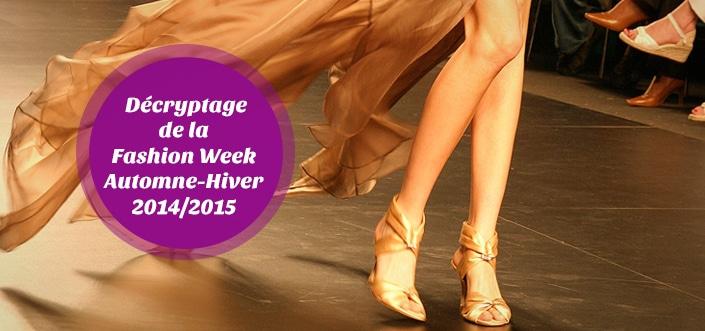 Retour sur la fashion week