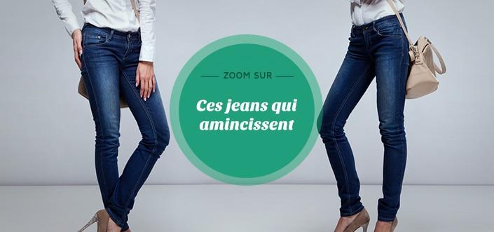 Les jean's qui amincissent