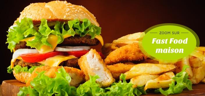 Fast food maison
