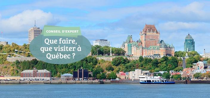 Visiter Quebec