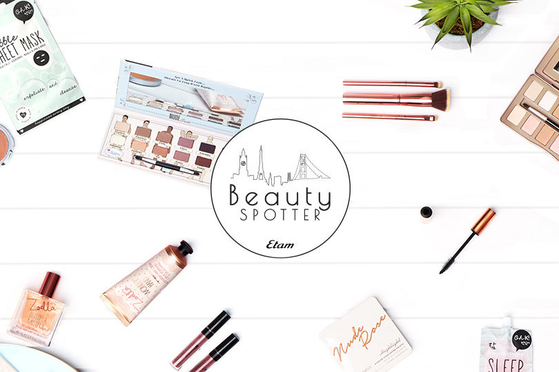 Le beauty spotter : la collection beauté d'Etam 1